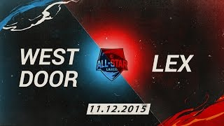 Video clip [11.12.2015] Westdoor vs Lex [All Star 2015 1v1]