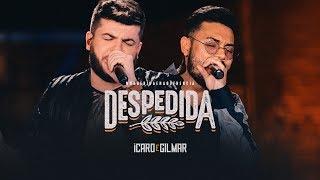 Ícaro e Gilmar - Despedida - DVD #NaBebidaenaSofrência