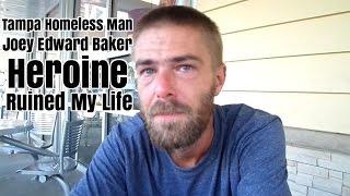 Heroine Ruined Homeless Man's Life