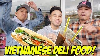 VIETNAMESE DELI FOOD! WHAT DID WE TRY?