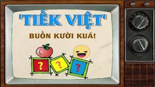 Tiếng Việt Mới Sẽ Vui & Buồn Cười Như Thế Nào Nếu Ta Đọc Nó _ TS Bùi Hiền