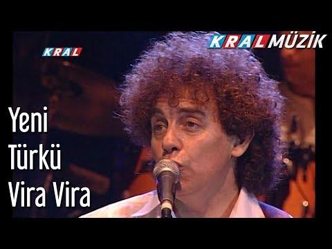 Vira Vira - Yeni Türkü