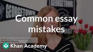 Avoiding common admissions essay mistakes
