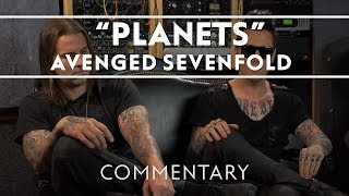 Avenged Sevenfold - Planets [Commentary]