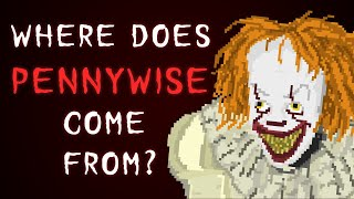 Where Does Pennywise Come From? (Un-Unexplained EP104)