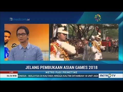 Jelang Pembukaan Asian Games 2018 thumbnail