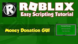 Roblox | How to make a Money Donation GUI | 2018 [FE]