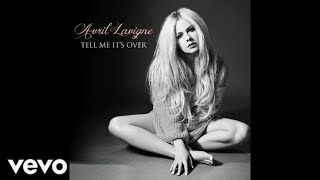 Avril Lavigne Tell Me It 39 S Over Official Audio