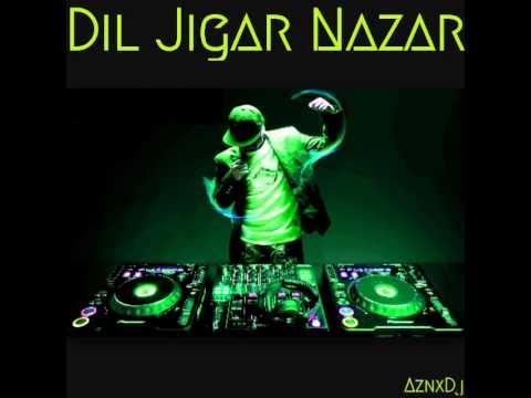 Dil Jigar Nazar Kya Hai | Remix (Full SonG)