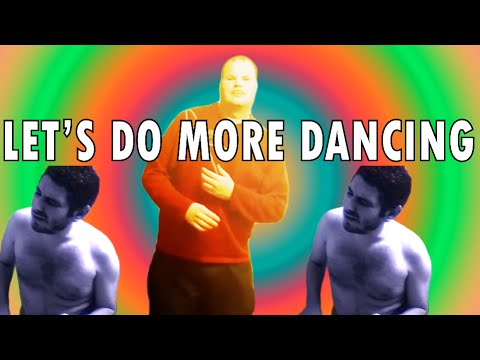 Lets do more dancing.mp4 video