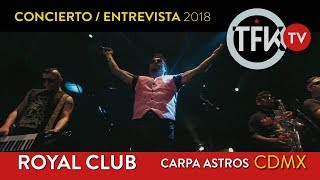 Royal Club Concierto:Entrevista TFKTV