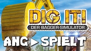 ANG►SPIELT: DIG IT Der Bagger Simulator Gameplay Preview HD Preview GERMAN
