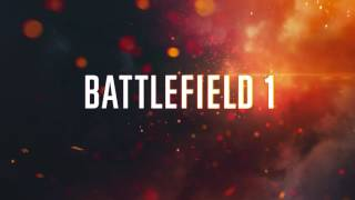 "[BF1]Battlefield1 ""Main Theme""メインテーマ(Full)orchestra♪高音質♪"