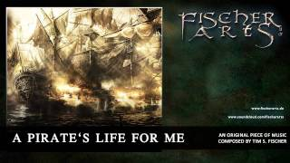 Tim S. Fischer - A Pirates Life For Me