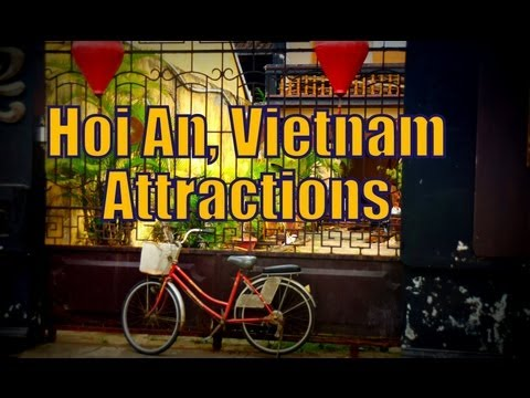 Top things to do and cultural attractions in Hoi An, Vietnam Travel Video