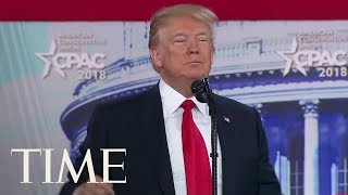 Watch President Donald Trump Turn His CPAC Speech Into A Campaign Rally  TIME