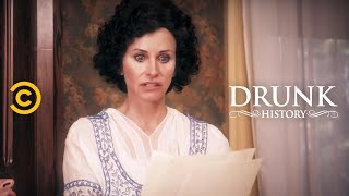 Drunk History - Edith Wilson: The First Female President