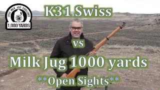 Unmodified K31 Swiss vs Milk Jug at 1000 Yards OPEN SIGHTS!!! LRSU Milk Jug Challenge Ernie J