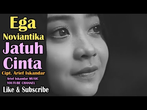 Ega Noviantika - Jatuh Cinta cipt. Arief Iskandar (Official Video Lyric)
