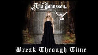Watch Ana Johnsson Break Through Time video