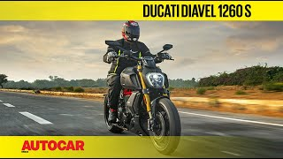 Ducati Diavel 1260 S India Review | First Ride | Autocar India