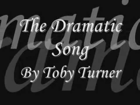 Toby Turner: The Dramatic Song Lyrics