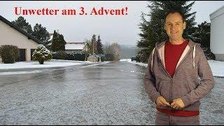Unwetter am 3. Advent Der Sonntag bringt Glatteis und Schneefall! Mod. Dominik Jung