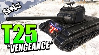 "T25 ""VENGEANCE"" - World of Tanks Console 