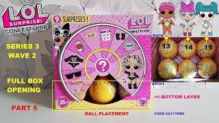 FULL BOX Opening LOL Confetti Pop Series 3 Wave 2! Part 5 Spike, P.H.D.B.B., Glamstronaut