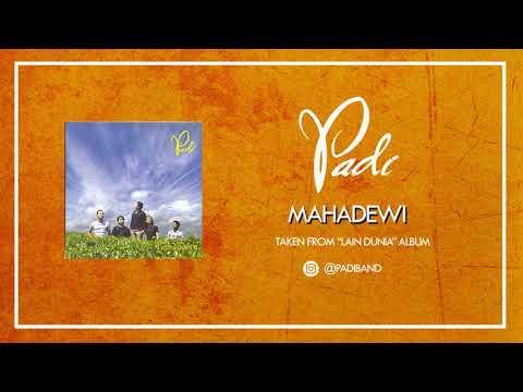 PADI - MAHADEWI (AUDIO)