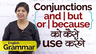 English Grammar lesson in Hindi for beginners – Conjunctions And, But, Or & Because