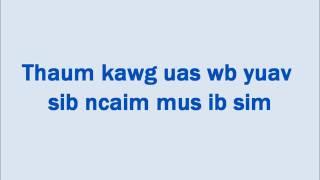 Xav Ntsib Koj Ua Zaum Kawg Instrumental with Lyrics