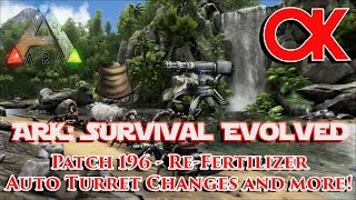 RE-UPLOADED ARK: Survival Evolved Patch 196 - Re-Fertilizer Test and TRYING to blow up Turrets!