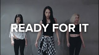 ...Ready For It? - Taylor Swift / Mina Myoung Choreography
