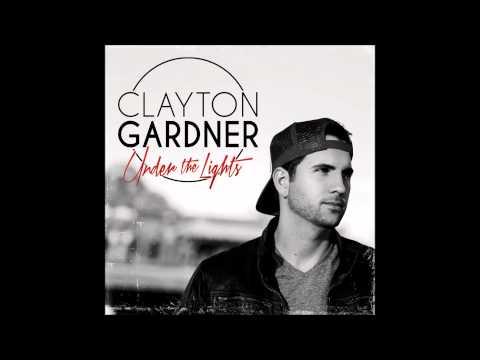 Clayton Gardner - Buy You A Drink