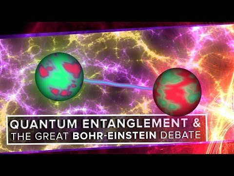 Quantum Entanglement and the Great Bohr-Einstein Debate   Space Time   PBS Digital Studios