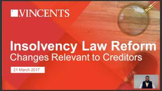 Insolvency Law Reform Changes & Why Are They Relevant to Creditors