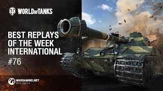 World of Tanks - Best Replays of the Week International #76