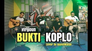 download lagu Bukti Koplo - Virgoun Cover By Guyon Waton gratis