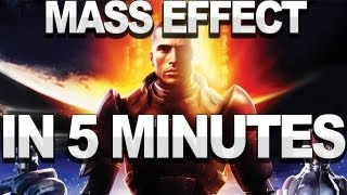Mass Effect In 5 Minutes (Series Recap)