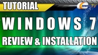 Windows 7 Review and Installation Walkthrough