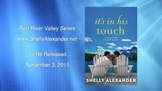 It's In His Touch - Book 2 in the Red River Valley series