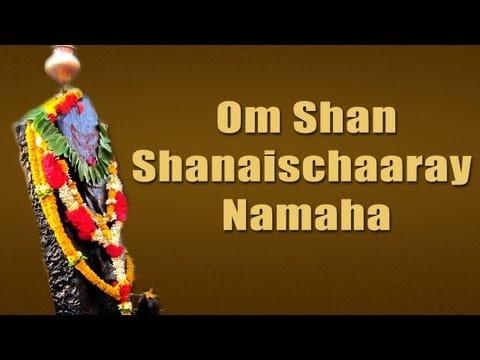 Om Shan ShanaisChaaray Namaha - Latest Shani Mantra