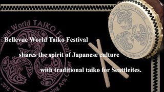 Bellevue World Taiko Festival Shares The Spirit Of Japanese Culture With Traditional Taiko