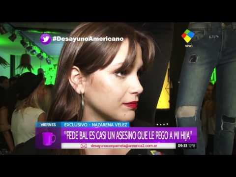 Nazarena Vélez durísima con Fede Bal: Casi un asesino que le pegó a mi hija