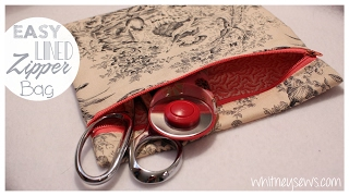 EASIEST Lined Zipper Bag | How to | Whitney Sews