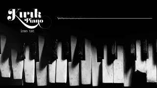 Kırık Piano Anı Enstrümantal İnan Tat