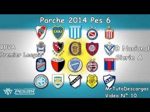 Descargar Parche 2014 para Pes 6 (Liga Argentina. BBVA. Premier League. B Nacional) [Mega]
