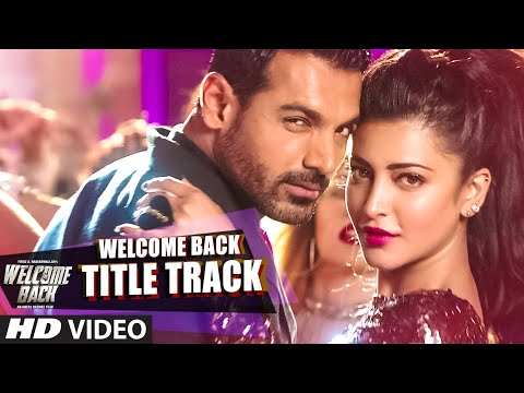 Welcome Back (Title Track) VIDEO Song - Mika Singh | John Abraham | Welcome Back | T-Series