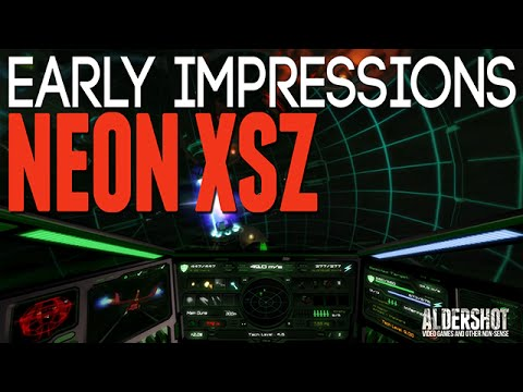NeonXSZ: Early Impressions